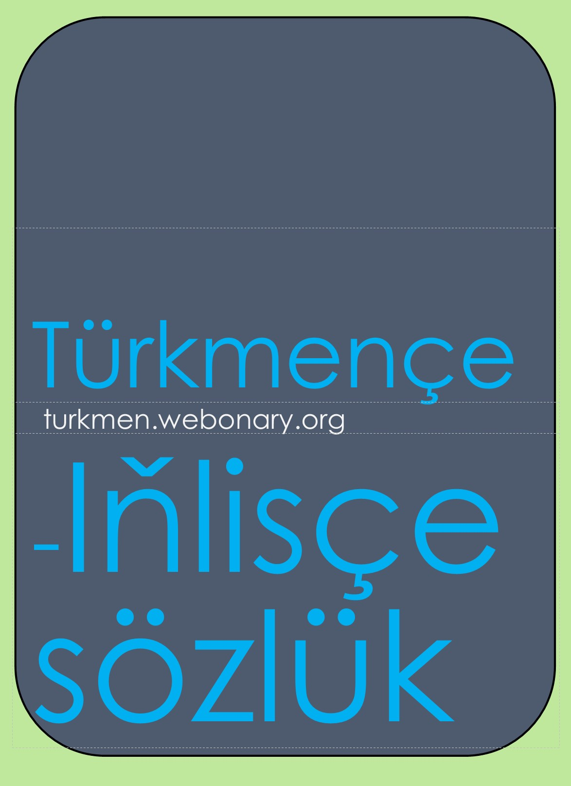 Turkmen-English dictionary cover page for webonary site